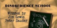 Episode 104: Disobedience School
