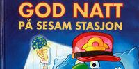 God natt på Sesam Stasjon