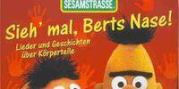 Sieh' mal, Berts Nase!