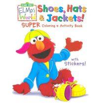 ElmosWorldShoesHatsandJacketSuperColoringBook