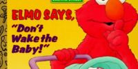 "Elmo Says, ""Don't Wake the Baby!"""