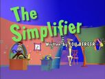 Episode 106: The Simplifier