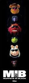 Muppetsinblackposter