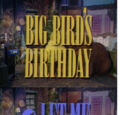 Big Bird's Birthday or Let Me Eat Cake