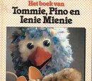 Het boek van Tommie, Pino en Ienie Mienie