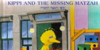 A Sesame Street Passover: Kippi and the Missing Matzah