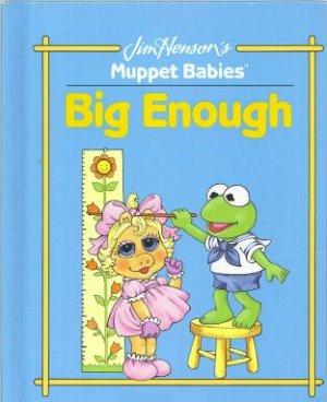 File:MuppetBabiesBigEnough.jpg