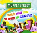 Muppet Street: Favorite Songs from The Muppets and Sesame Street