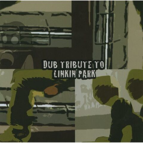 File:Linkin Park - Dub Tribute To Linkin Park - Front Cover.jpg