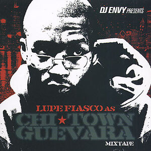 Lupe Fiasco - Mixtape - Chi-Town Guevara - Front
