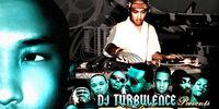 DJ Turbulence Presents: Turb Ulence:DJ Turbulence