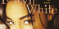 Karyn White: Make Him Do Right (song)