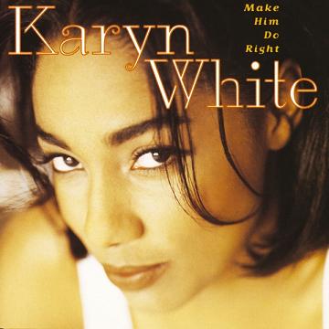 File:Karyn White Make Him Do Right.png