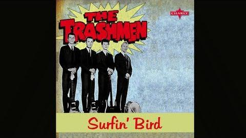 The Trashmen, Surfin' Bird