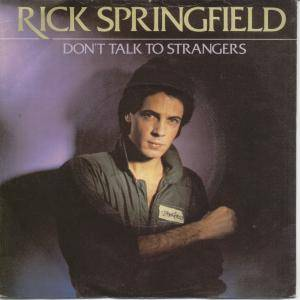 Image result for rick springfield don't talk to strangers