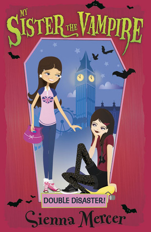 My Sister The Vampire Sienna Mercer Wiki
