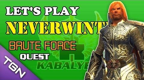 Let's Play Neverwinter - Brute Force