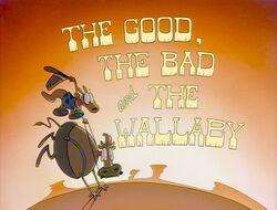Title-TheGoodTheBadAndTheWallaby