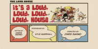 It's a Loud, Loud, Loud, Loud House