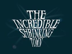 TheIncredibleShrinkingTown1
