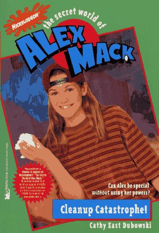 File:The Secret World of Alex Mack Cleanup Catastrophe! Book.jpg