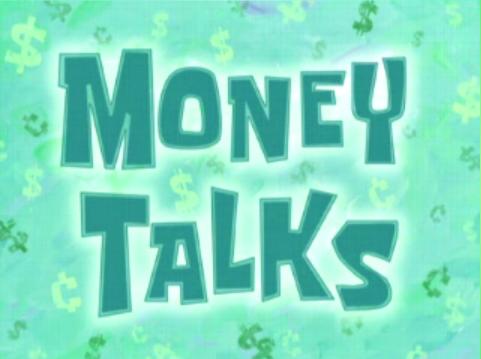 File:Money Talks.png