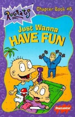 File:Rugrats Just Wanna Have Fun Book.jpeg
