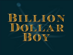 Billion dollar boy title