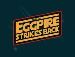 Title-TheEggpireStrikesBack
