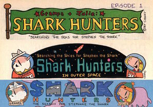 Grampa Julie Shark Hunters Intro Panels for all 3 story arcs