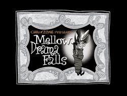 Title-MellowDramaFalls