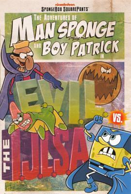 File:SpongeBob Man Sponge and Boy Patrick E.V.I.L. vs The I.J.L.S.A. Book.jpg