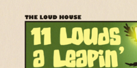 11 Louds a Leapin'