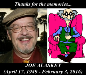 In Memory of Joe Alaskey