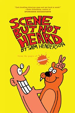 Scene but not Heard Sam Henderson book 2013
