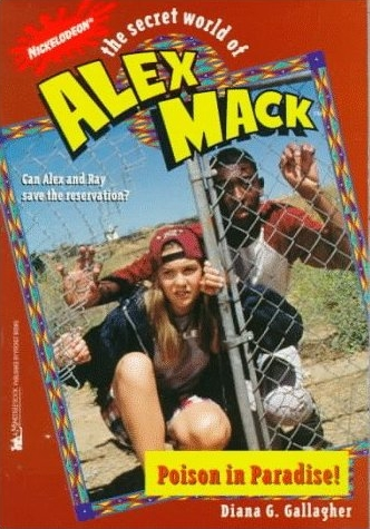 File:The Secret World of Alex Mack Alex Posion in Paradise! Book.jpg