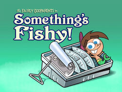 Titlecard-Somethings Fishy