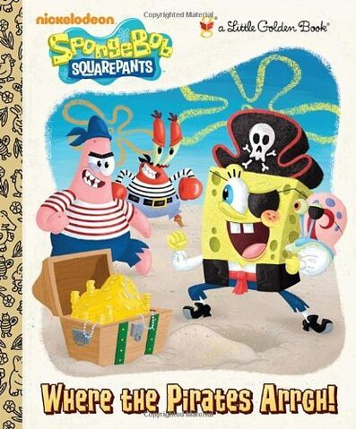 File:SpongeBob Where the Pirates Arrgh! Book.jpg