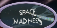 Space Madness