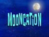 Mooncation
