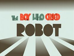 Title-BoyWhoCriedRobot