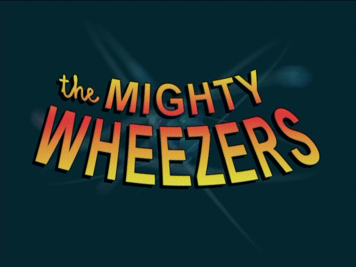 File:TheMightyWheezers-TitleCard.jpg