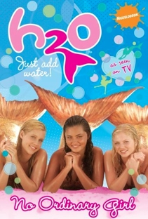 File:H2o Just Add Water No Ordinary Girl Book.JPG