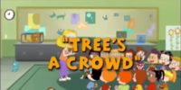 Tree's a Crowd