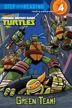 Teenage Mutant Ninja Turtles Green Team! Book