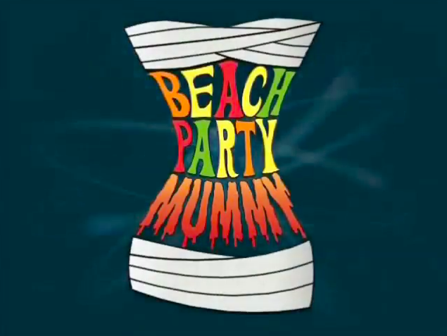File:Beach party mummy title.png