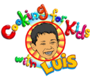 Cooking for Kids with Luis
