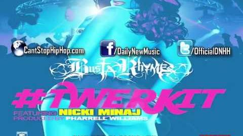 Busta Rhymes - Twerk It (Remix) (Feat. Nicki Minaj) SONG