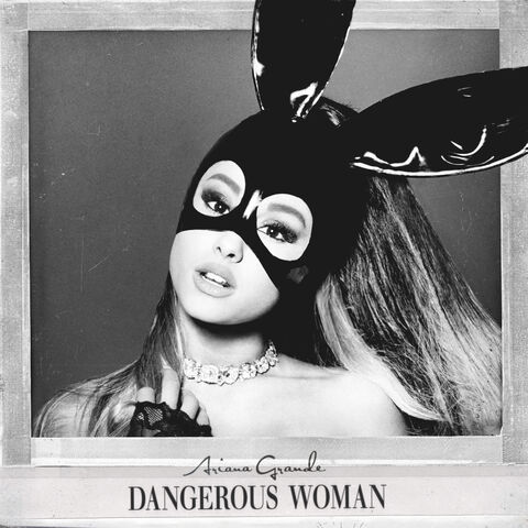 File:Dangerous Woman cover.jpeg