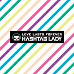 Hashtag Lady